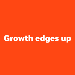 Growth edges up
