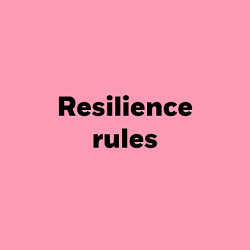 Resilience rules